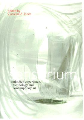 Sensorium By Jones, Caroline A. (EDT)