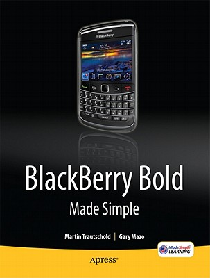 BlackBerry Bold Made Simple By Trautschold, Martin/ Mazo, Gary