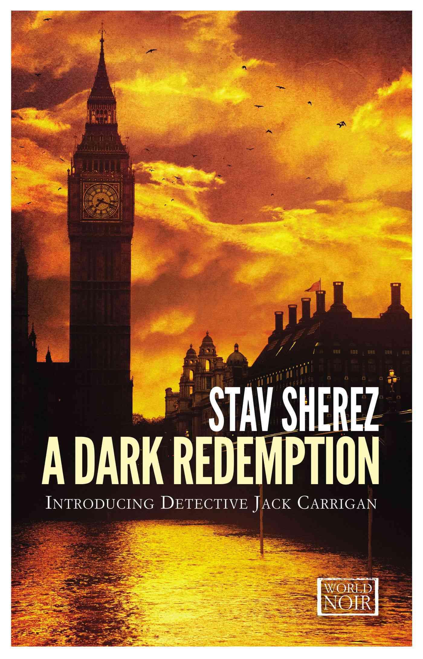 A Dark Redemption By Sherez, Stav