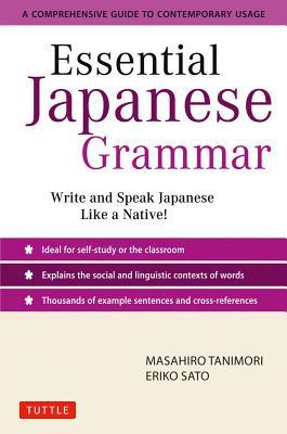 Essential Japanese Grammar By Tanimori, Masahiro/ Sato, Eriko